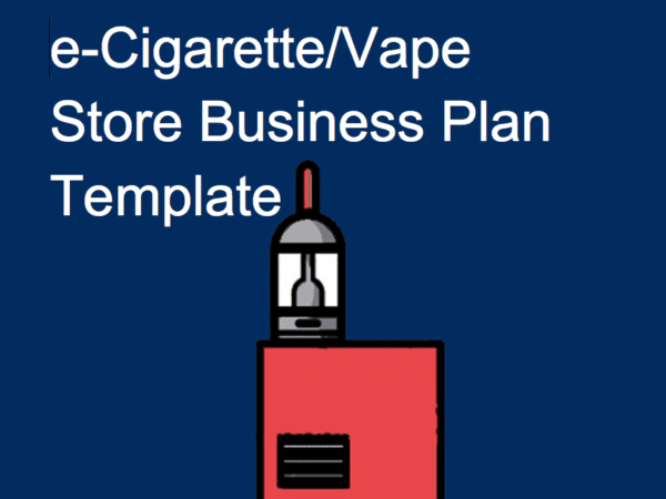 e-cig vape store business plan template