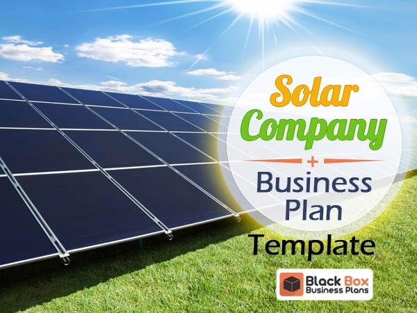 Solar Business Archives - Black Box Business Plans