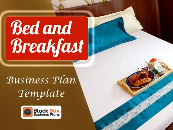 Bed and breakfast business plan template black box business plans bed and breakfast business plan template accmission